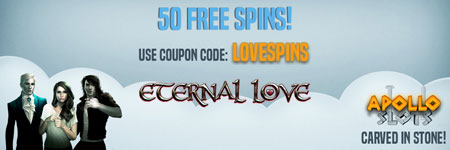 Get 50 Free Spins on the popular slot Eternal Love