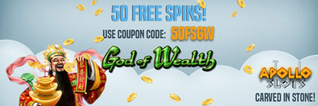Get 50 Free Spins on the progressive slot God of Wealth