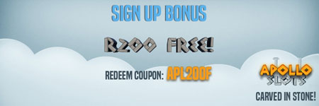 Get a R200 No-Deposit Bonues when you sign up at Apollo Slots